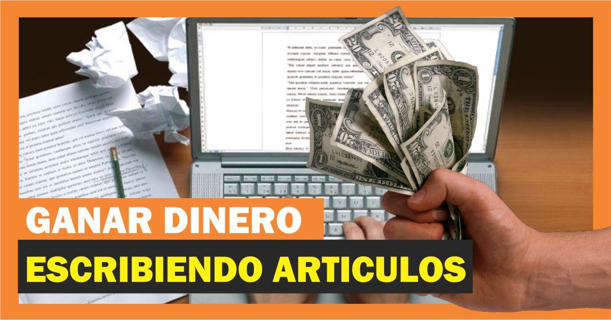 Ganar dinero por internet escribiendo artículos