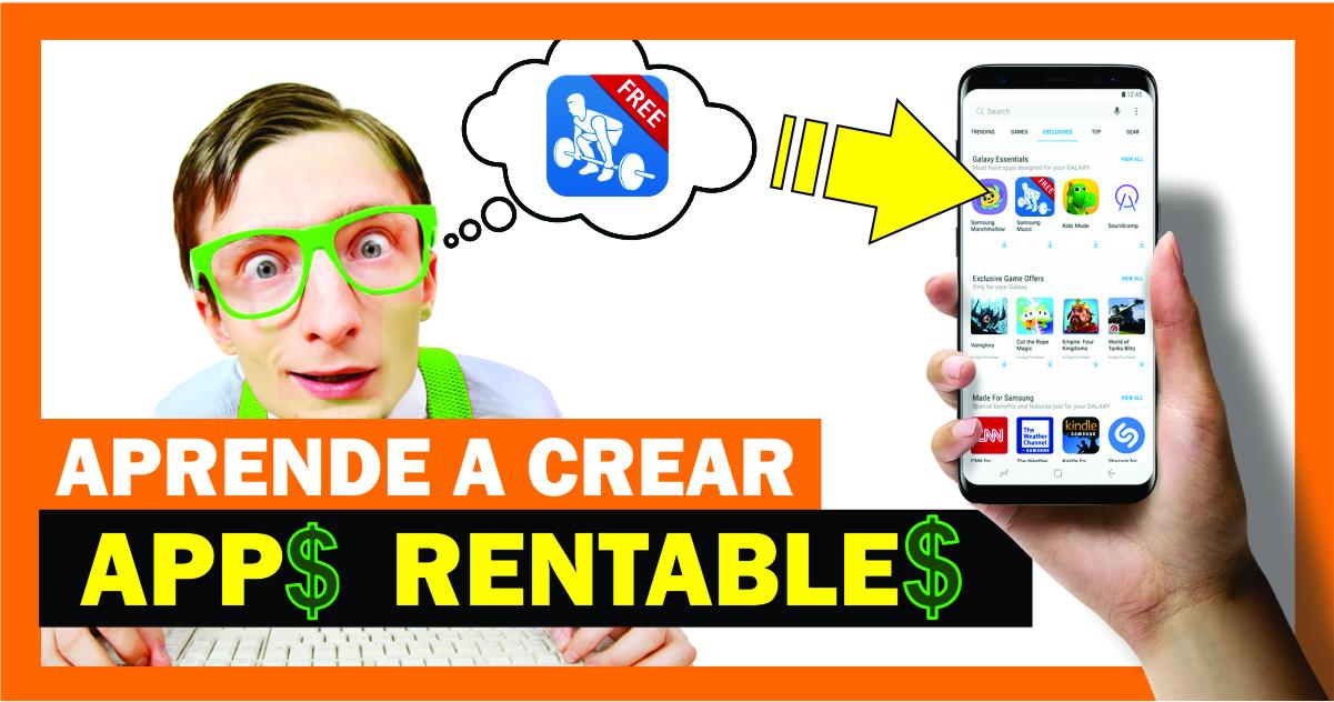 Iniciar un negocio en internet creando Apps Rentables